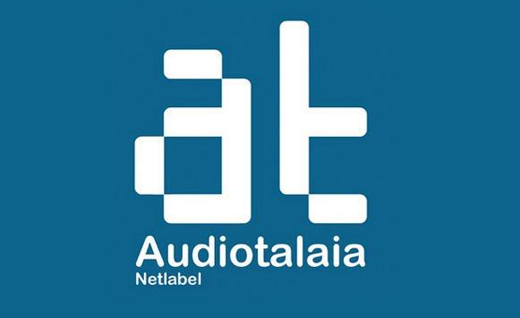 Audiotalaia Netlabel y la conciencia del sonido