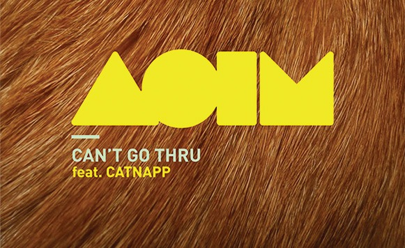 Aoim – Can´t go thru feat Catnapp (Exclusivos Cassette)