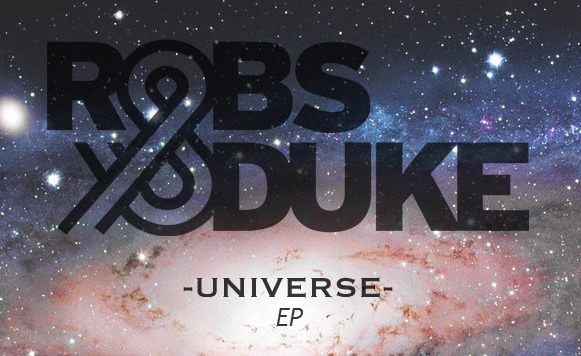 Robs and Duke-Universe EP (Free DL!)