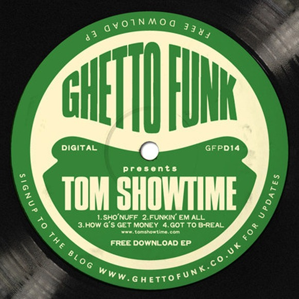 ghetto funk presents tom showtime