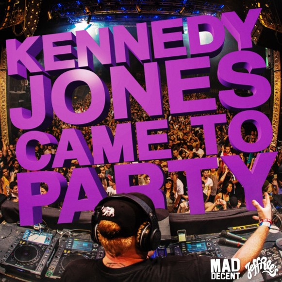 kennedy jones came to party