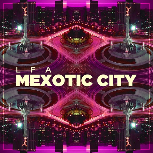 lfa-mexotic-city