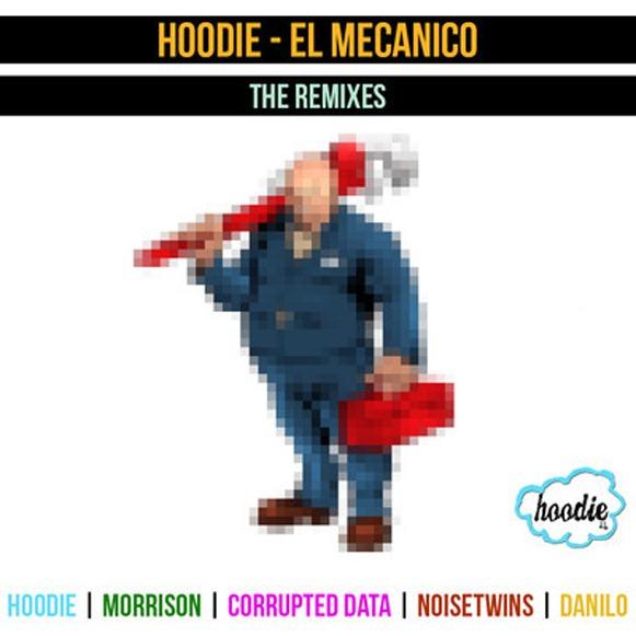 Hoodie-El mecanico the remixes