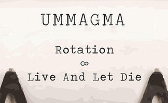 Ummagma-Live-and-Let-Die