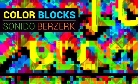Sonido-Berzerk-Colorblocks
