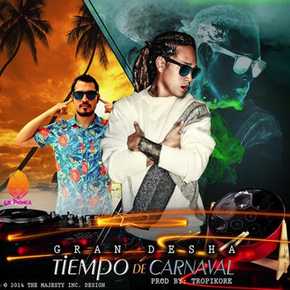 Gran Desha-Tiempo De Carnaval