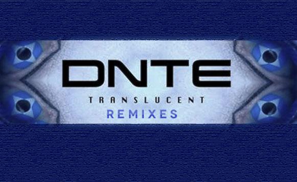 Dnte-Traslucent-Remixes