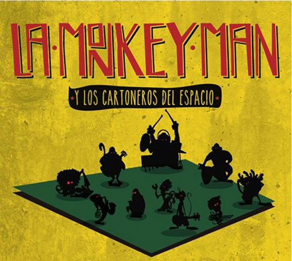 La Monkey Man y los Cartoneros el Espacio-Creer