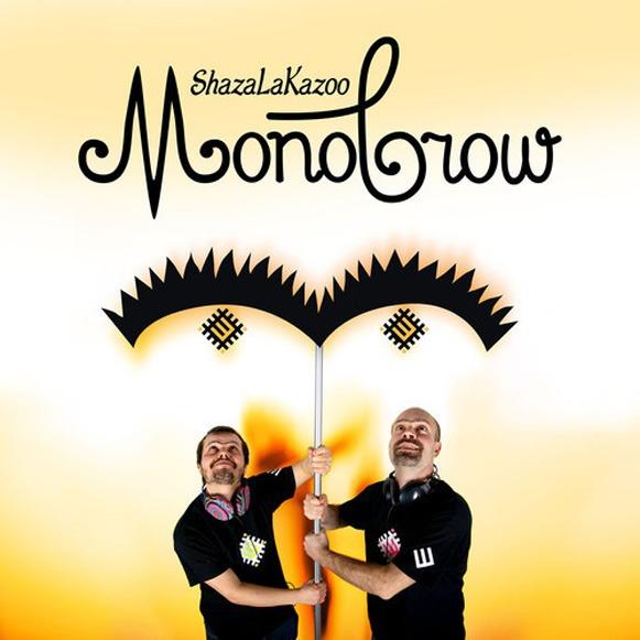 ShazaLaKazoo-Monobrow2