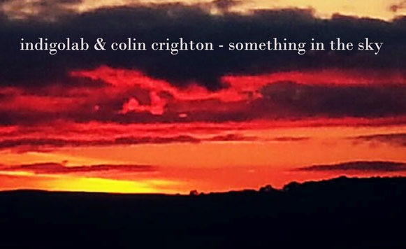 Indigolab and Colin Crighton-Something in the Sky