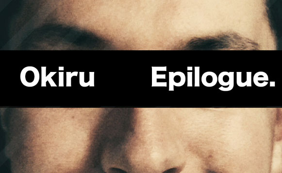 Okiru-Epilogue