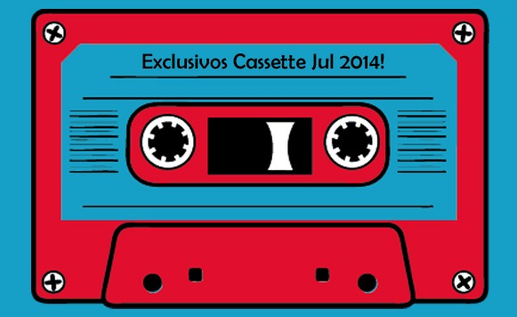 Exclusivos Cassette Jul 2014