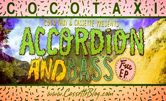 Cocotaxi–Acordion and bass EP (por Pablo Borchi – Exclusivos Cassette)