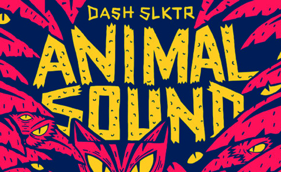 Dash slktr-Animal sound