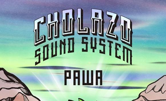 Cholazo Sound System-Pawa EP