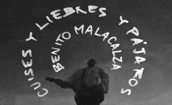 Benito Malacalza-Cuises y liebres y pájaros (por Ricardo Cabral – name your price)