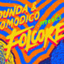 Pounda and NoModico-Pounda and NoModico meets Folcore (por Pablo Pachacutik – Folcore Netlabel)