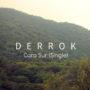Derrok-Cara sur (Single) (por C Falcón – name your price)